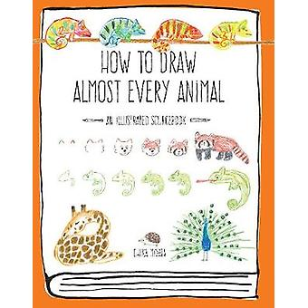 How to Draw Almost Every Animal - An Illustrated Sourcebook by Chika M