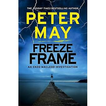 Freeze-Frame - Enzo Macleod Untersuchung von Peter Mai - 9781782062