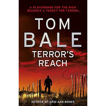 Terror's Reach by Tom Bale - 9781848090767 Book