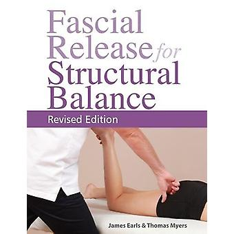Fascial Release for Structural Balance by James Earls - 9781905367764