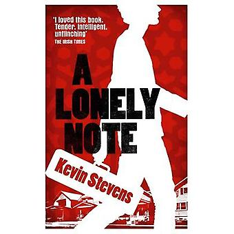 A Lonely Note by Kevin Stevens - 9781910411346 Book