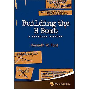 Byggnad H bomben - en personlig historia av Kenneth W. Ford - 97898146