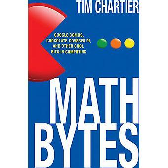 Math Bytes - Google-Bomben - Schoko-Pi- und anderen coolen Bits