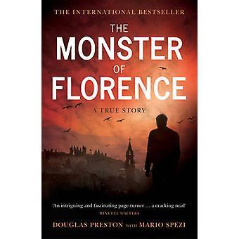 Das Monster von Florenz von Douglas Preston - Mario Spezi - 9780753517