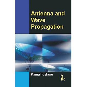 Antenna and Wave Propagation by Kamal Kishore - 9789380026060 Book