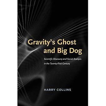 Gravity's Ghost og stor hund: videnskabelig opdagelse og Social analyse i den tyve-først århundrede