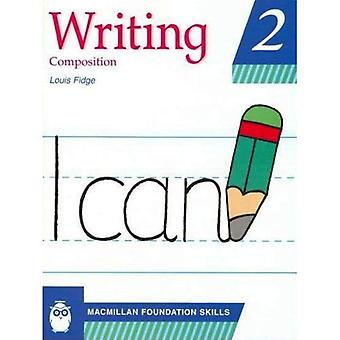 Writing Skills: Pupil's Book 2 (Primary writing skills (for the Middle East))