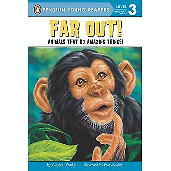 Far Out!: Animals That Do Amazing Things (All Aboard Science Reader - Level 2)