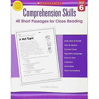 Comprehension Skills: 40 Short Passages for Close Readings, Grade 6