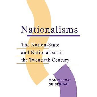 Nationalism: Det nationalstaten och Nationalism under 1900-talet