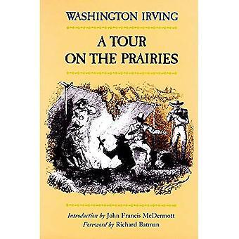 Eine Tour auf der Prärie (The Western Frontier Bibliothek)