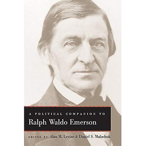 A Political Companion to Ralph Waldo Emerson (Political Companions to Great American Authors)