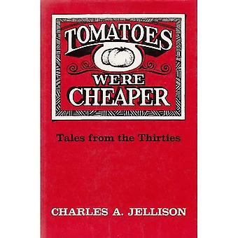 Pomidory są tańsze: Opowieści z lat trzydziestych