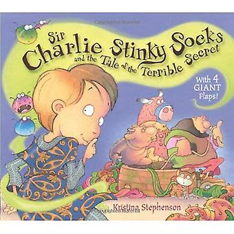 Sir Charlie stinkende sokken en the Tale of the Terrible Secret