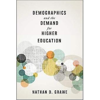 Datos demográficos y la demanda de educación superior (tapa dura)
