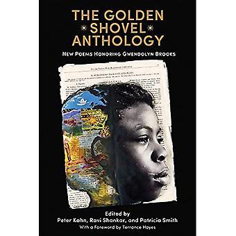 The Golden Shovel Anthology: New Poems Honoring Gwendolyn Brooks
