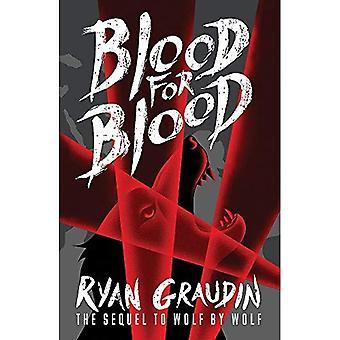 Wolf av Wolf: blod för blod: bok 2