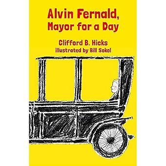 Alvin Fernald, Mayor for a Day