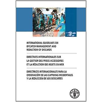International Guidelines on Bycatch Management and Reduction of Discards