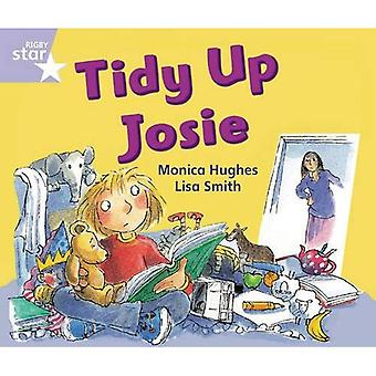 Rigby Star Guided Phonic Opportunity Readers Lilac: Tidy Up, Josie: Phonic Opportunity Lilac Level (Star Phonics Opportunity Readers)