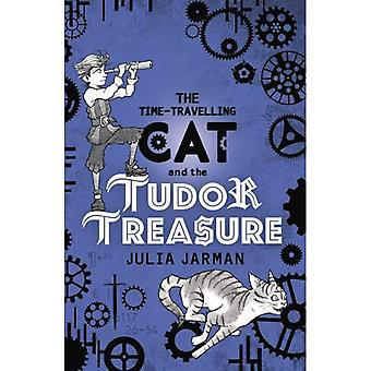 The Time-Travelling Cat and� the Tudor Treasure (Time-Travelling Cat)