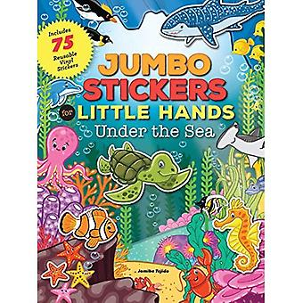 Jumbo Stickers for Little Hands: Under the Sea (Jumbo Stickers for Little Hands)