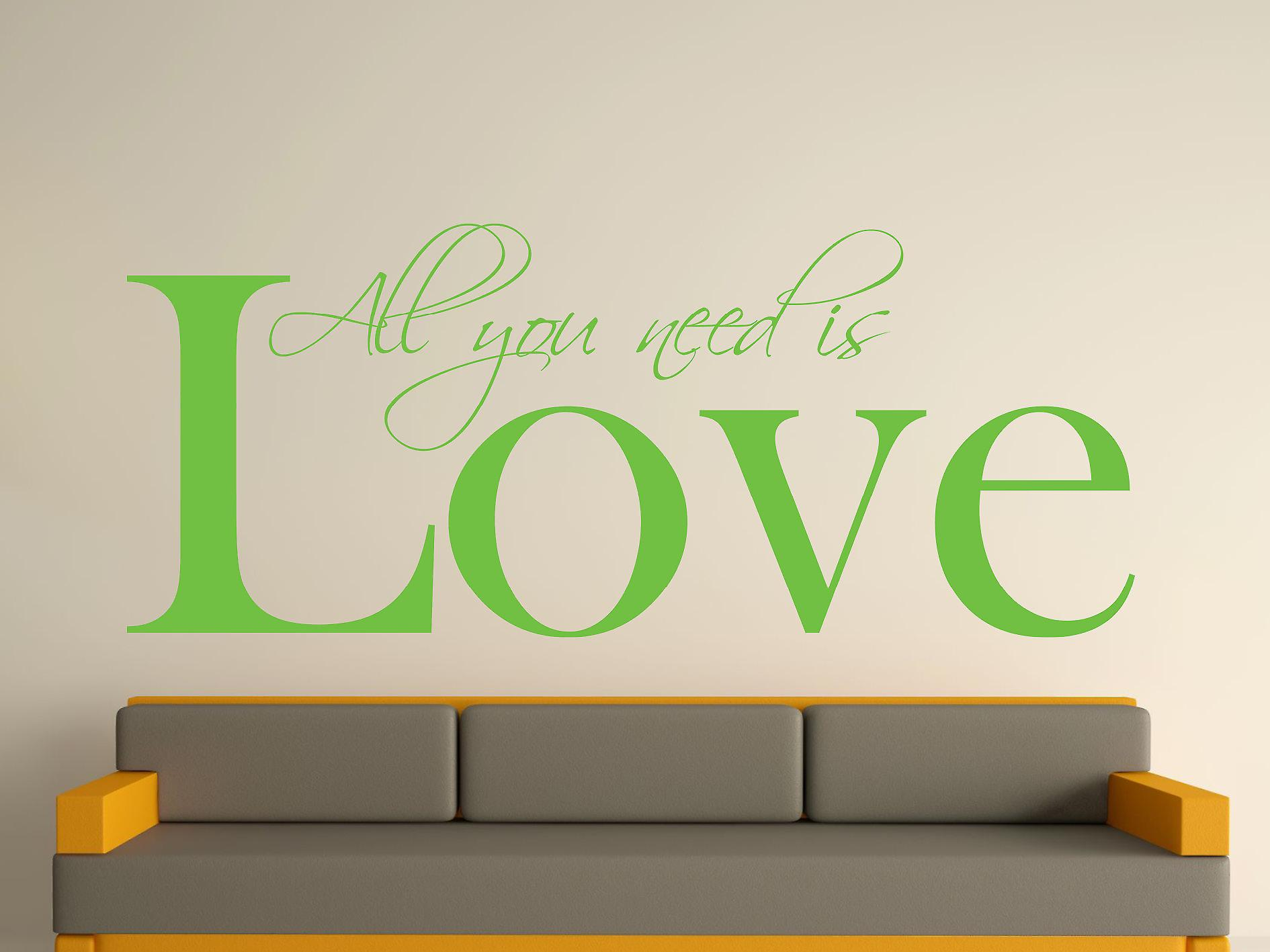 All You Need Wall Art Sticker - Apple Green