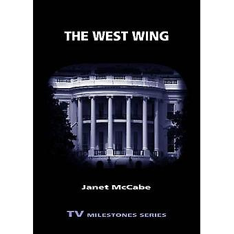 West Wing by McCabe & Janet