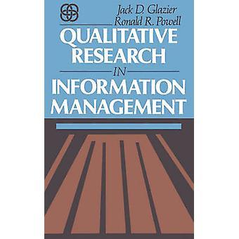 Kwalitatief onderzoek in informatiebeheer door Glaszetter & Jack D.