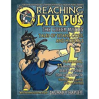 Olympus der griechischen Mythen Tales of Titans erreichen Göttern und Sterblichen von Hamby & Zachary