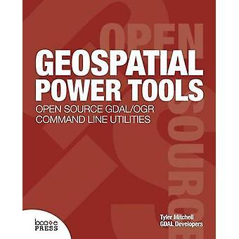 Geospatial Power Tools door Mitchell & Tyler