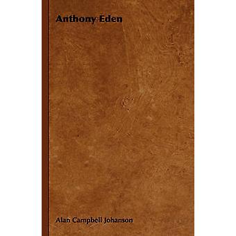Anthony Eden by Johanson & Alan Campbell