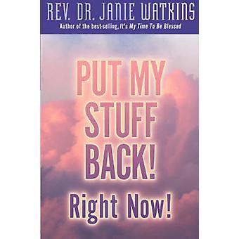 Put My Stuff Back Right Now by Watkins & Janie