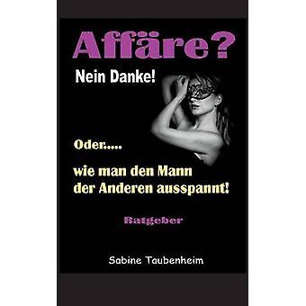 Affre Nein Danke par Taubenheim & Sabine
