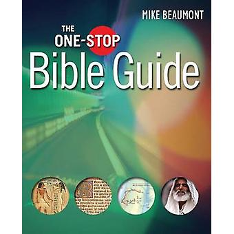 The One-Stop Bible Guide (2nd New edition) by Mike Beaumont - 9780745