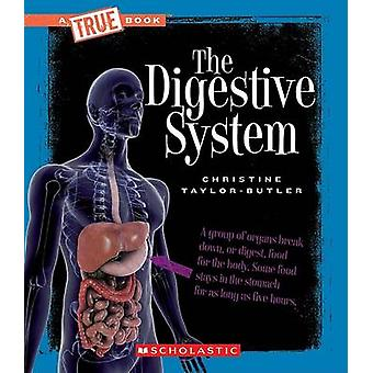 The Digestive System by Christine Taylor-Butler - 9780531207314 Book