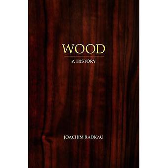 Wood by Joachim Radkau - 9780745646886 Book