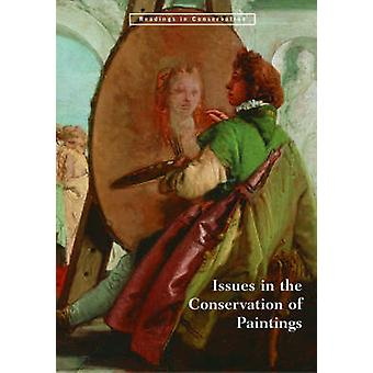 Issues in the Conservation of Paintings by Mark Leonard - David Bomfo