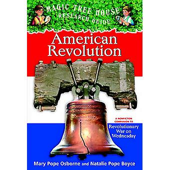 American Revolution - A Nonfiction Companion to Magic Tree House #22 -