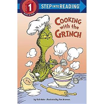 Cooking with the Grinch (Dr. Seuss) by Tish Rabe - 9781524714628 Book