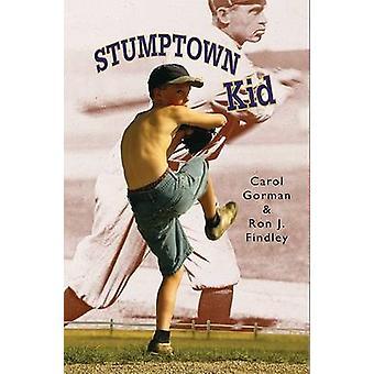 Stumptown Kid by Carol Gorman - Ron J Findley - 9781561454129 Book