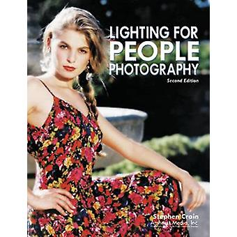Lighting for People Photography 2ed (2nd New edition) by Stephen Crai