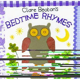 Clare Beaton's Bedtime Rhymes by Clare Beaton - 9781846867378 Book