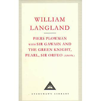 Piers Plowman - Sir Gawain and the Green Knight - WITH Sir Gawain and