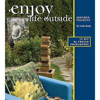 Enjoy Life Outside by Linda Bodo - 9781894728089 Book