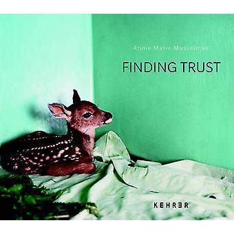 Finding Trust by Anne Marie Musselman - 9783868284195 Book