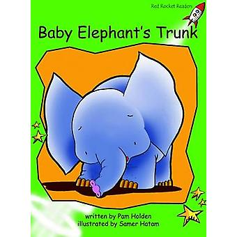Baby Elephants Trunk - Early - Level 4 (International edition) by Pam H