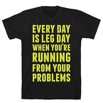 Every day is leg day when t-shirt