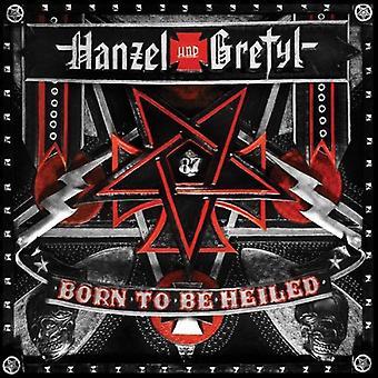 Hanzel Und Gretyl - født til at være Heiled [CD] USA import