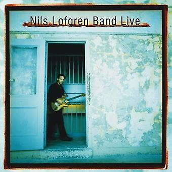 Nils Lofgren - Nils Lofgren Band Live [CD] USA import